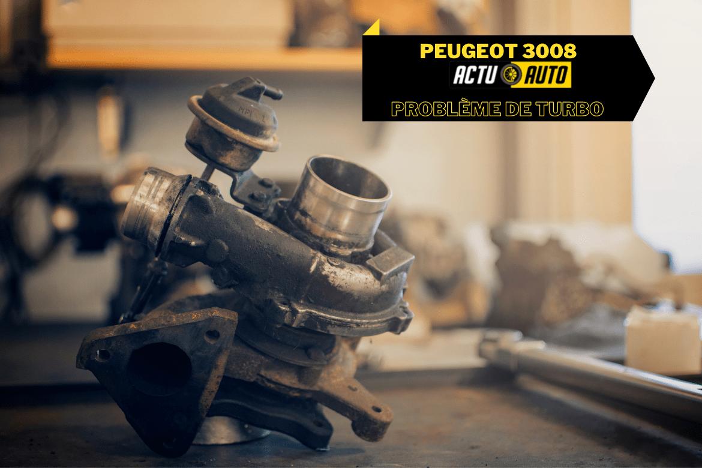 Peugeot 3008 : résoudre un problème de perte de puissance   Actuauto.fr